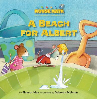 A Beach for Albert By May, Eleanor/ Melmon, Deborah (ILT)